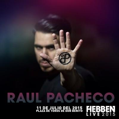 RAUL PACHECO HEBBEN LIVE 2015