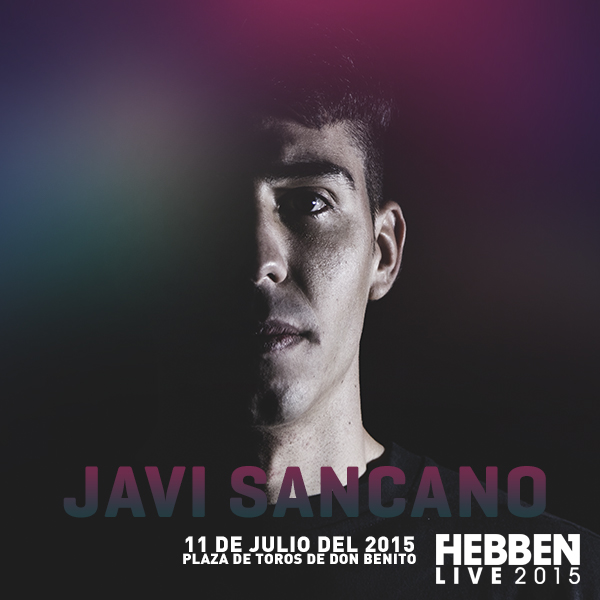 Javi Sancano Hebben live 2015